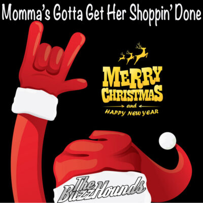 The BuzzHounds : Momma's Gotta Get Her Shoppin' Done !'